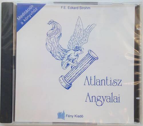 F. E. Eckard Strohm: Atlantisz angyalai - 2CD (a könyv mellé)